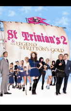 St Trinian's [2] The Legend of Fritton's Gold (14 Février 2014)