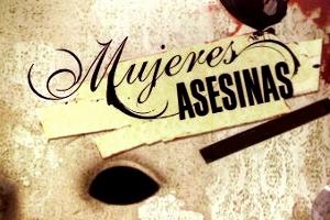 Mujeres Asesinas (AR)