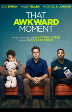 That Awkward Moment (27 Décembre 2014)