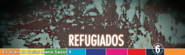 Refugiados-temp-SeriesMania-650