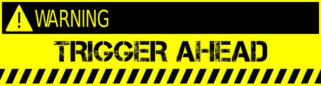 TriggerWarning-650