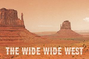 TheWideWideWest-300