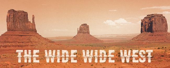 TheWideWideWest-650