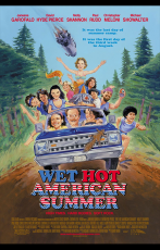Wet Hot American Summer (13 Août 2015)
