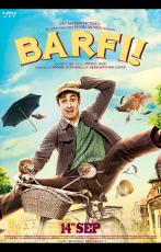 Barfi! (15 Septembre 2015)