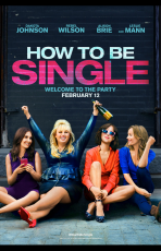 How to be single (11 Mai 2016)