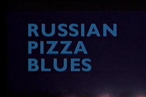 RussianPizzaBlues-300