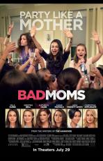 Bad Moms (6 Novembre 2016)