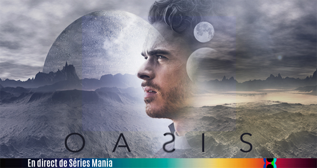 oasis-2017-seriesmania-650