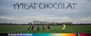 tytgatchocolat-seriesmania-650